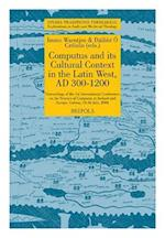 Computus and Its Cultural Context in the Latin West, AD 300-1200 af Daibhi O Croinin
