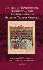 Vehicles of Transmission, Translation, and Transformation in Medieval Textual Culture af Faith Wallis, Carlos Fraenkel, Jamie Fumo