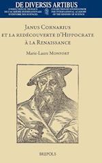 Janus Cornarius Et La Redecouverte D'hippocrate a La Renaissance (De Diversis Artibus)