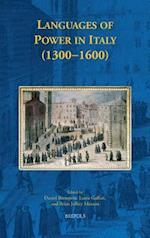 Languages of Power in Italy (1300-1600) (Early European Research, nr. 10)