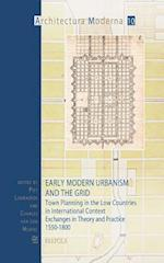 Early Modern Urbanism and the Grid (Architectura Moderna, nr. 10)
