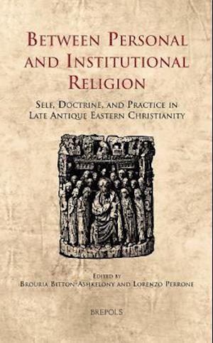 Bog, hardback Between Personal and Institutional Religion af BROURIA BITTON-ASHKELONY