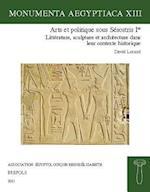 Arts Et Politique Sous Sesostris Ier (Monumenta Aegyptiaca)
