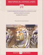 Verstorbenendarstellungen Auf Fruhchristichen Sarkophagen (Bibliotheque De L'antiquite Tardive)