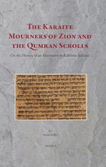 The Karaite Mourners of Zion and the Qumran Scrolls (Diaspora, nr. 3)