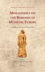 Monasteries on the Borders of Medieval Europe (Medieval Church Studies)