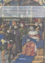 Die Bebilderte Enea Silvio Piccolomini Handschrift Des Charles de France (Ars Nova, nr. 17)