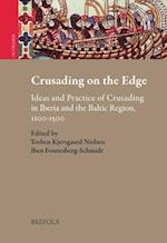 Crusading on the Edge (Outremer Studies in the Crusades and the Latin East, nr. 8)