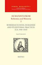 Bohemian School Humanism and Its Editorial Practices Ca. 1550-1610 (Europa Humanistica Bohemia and Moravia II)