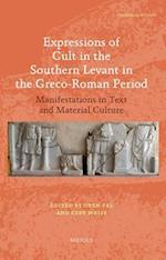 Expressions of Cult in the Southern Levant in the Greco-Roman Period (Contextualizing the Sacred, nr. 6)