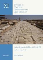 Being Jewish in Galilee, 100-200 Ce (Studies in Eastern Mediterranean Archaeology, nr. 11)