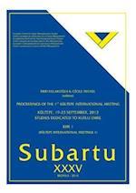 Proceedings of the 1st Kultepe International Meeting (Subartu KIM 1)