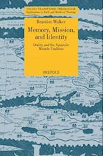 Memory, Mission, and Identity (Studia Traditionis Theologiae: Explorations in Early and Medieval Theology)