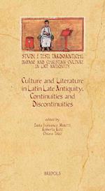 Culture and Literature in Latin Late Antiquity (Studi E Testi Tardoantichi, nr. 13)