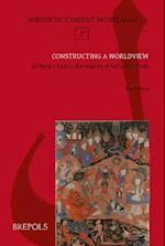Constructing a Worldview (Miroir De L'orient Musulman)