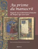 Au Prisme Du Manuscrit