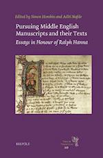 Pursuing Middle English Manuscripts and Their Texts (Texts and Transitions, nr. 10)