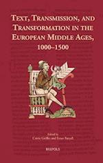 Text and Transmission in the European Middle Ages, 1000-1500 (Cursor Mundi, nr. 28)