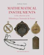 Mathematical Instruments in the Collections of the Bibliotheque Nationale de France