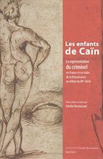 Les Enfants de Cain (Etudes Renaissantes, nr. 20)