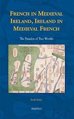 French in Medieval Ireland, Ireland in Medieval French (Medieval Texts and Cultures of Northern Europe, nr. 27)