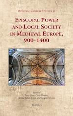 Episcopal Power and Local Society in Medieval Europe, 1000-1400 (Medieval Church Studies, nr. 38)