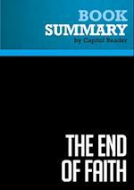 Summary: The End of Faith - Sam Harris