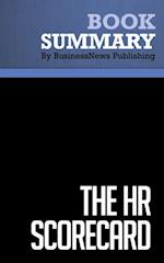 Summary : The HR Scorecard - Brian Becker, Mark Huselid, Dave Ulrich