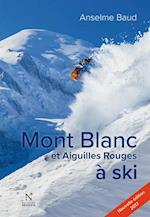 Mont Blanc et Aiguilles Rouges a ski