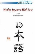 Writing Japanese with Ease af Toshiko Mori, Catherine Garnier
