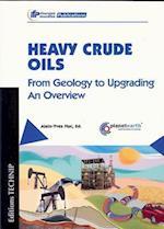 Heavy Crude Oils (Ifp Publications)