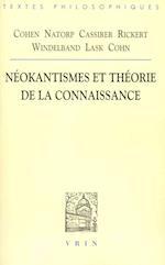 Cohen, Natorp, Cassirer, Rickert, Windelband, Lask, Cohn af Marc De Launay
