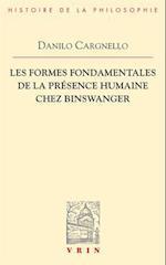 Les Formes Fondamentales de La Presence Humaine Chez Binswanger (Bibliotheque Dhistoire De La Philosophie)