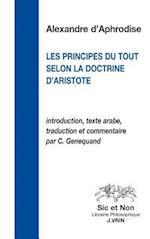 Le Principe Du Tout Selon La Doctrine D'Aristote (Sic Et Non)