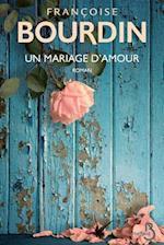 Un Mariage D'Amour - N.Ed -