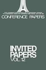Invited Papers : Vol. 12 af Louis Leprince-Ringuet, Allan S. Jacobson, Pierre Auger