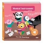 Musical Instruments (My Little Sound Book)