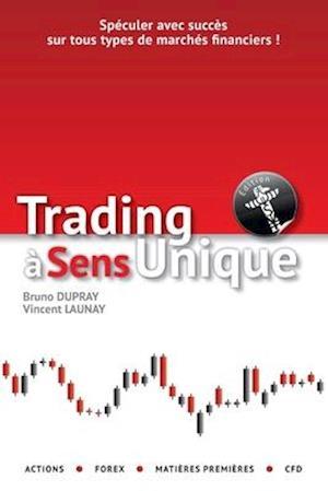 Trading à sens unique