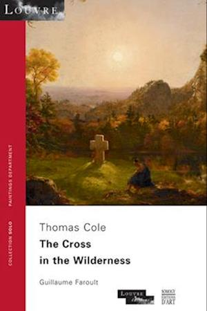 The Cross in the Wilderness. Thomas Cole