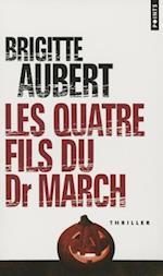 Quatre Fils Du Dr March(les)
