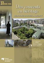 Des Couvents En Heritage / Religious Houses