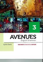 Avenues 3 English Grammar Annotated Teacher's Edition