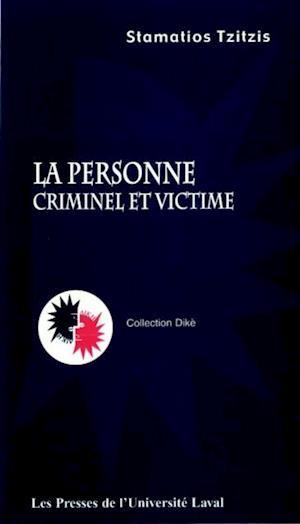 Personne La: criminel et victime