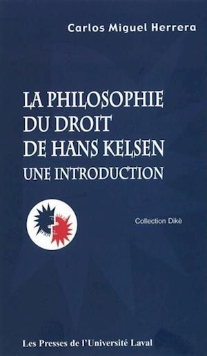 Philosophie et droit de Hans Kelsen af Carlos Miguel Herrera