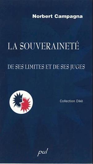 La souverainete : De ses limites et de ses juges af Norbert Campagna