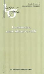 Memoire entre silence et oubliLa (Inter Sophia)