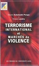 Terrorisme international et marche de violence af Landry