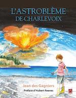 L'astrobleme de Charlevoix af JEAN Des Gagniers