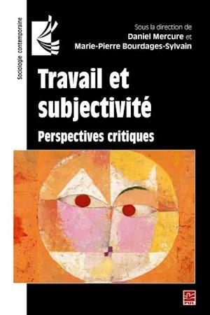 Travail et subjectivite : Perspectives critiques