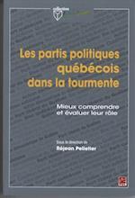 Les partis politiques quebecois dans la tourmente af Rejean Pelletier